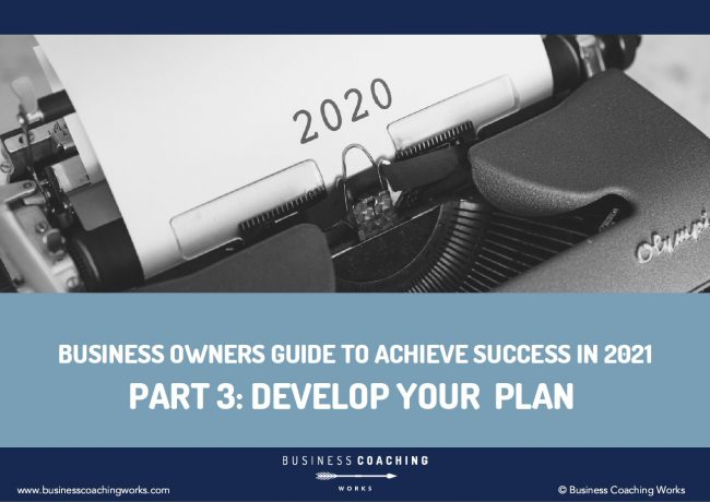 Business Owners Guide to Achieve Success in 2021-Part 3 Develop Your Plan   antonik70.sg-host.com